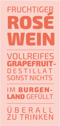 fruchtiger roséwein vollreifes grapefruitdestillat - sonst nichts - im burgenland gefüllt - überall zu trinken