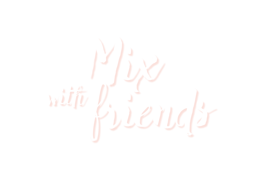 mix with friends